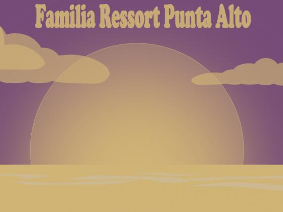 Familia Ressort Punta Alto